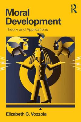 Moral Development By Vozzola, Elizabeth